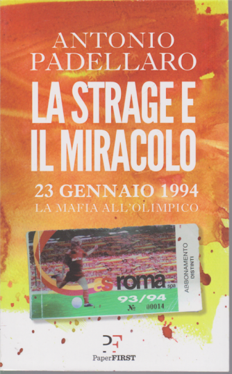 Antonio Padellaro - La strage e il miracolo - n. 1/2020