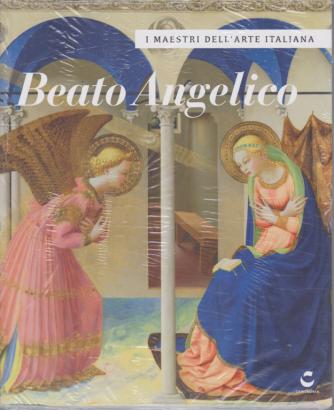 I maestri dell'arte italiana - Beato Angelico - n. 24 - settimanale - 25/6/2020 -