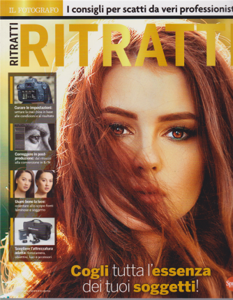 Digital Camera Speciale Il fotografo - Ritratti - n. 19 - bimestrale - giugno - luglio 2020 -