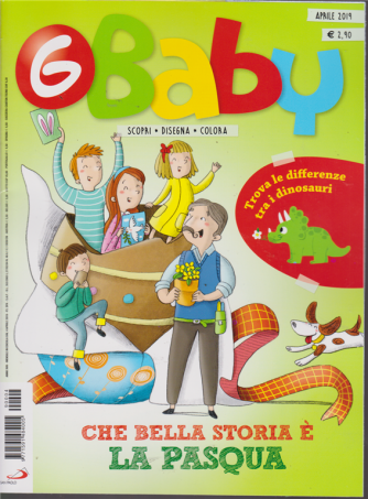 G-Baby - Fumetti Giochi AttivITà - N. 4 - aprile 2019 - mensile