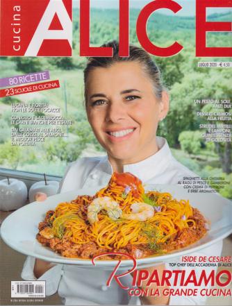 Alice Cucina - n. 3 - mensile - luglio 2020