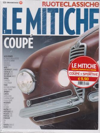 Ruoteclassiche Le mitiche coupè + sportive - 2 riviste - n. 104 -