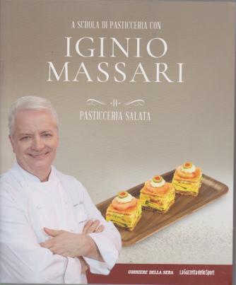 A scuola di pasticceria con Iginio Massari - n. 14 - Pasticceria salata - settimanale