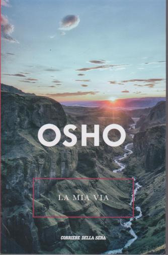 Osho - La mia via - n. 24 - settimanale