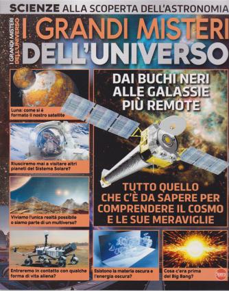 I grandi misteri dell'universo - n. 9 - bimestrale - luglio - agosto 2020 -