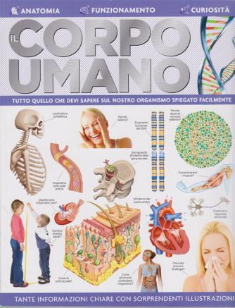 Il Corpo Umano - n. 3 - bimestrale - luglio - agosto 2020 -