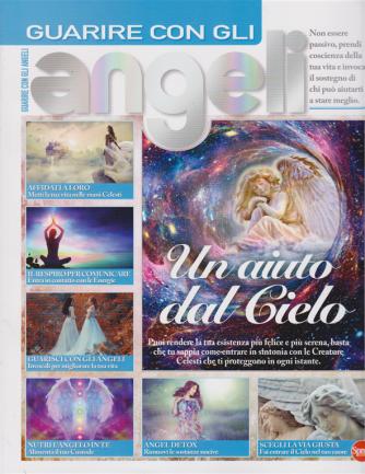 Il mio Angelo Speciale - Guarire con gli Angeli - n. 5 - bimestrale - luglio - agosto 2020 -