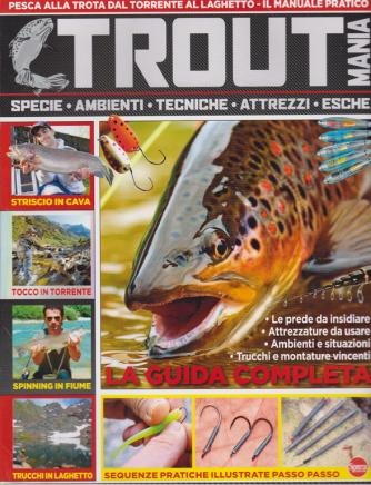 Pesci & Pesca Dolce - Trout mania - n. 13 - bimestrale - luglio - agosto 2020