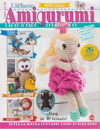 Tutto Uncinetto Speciale Amigurumi - n. 5 - bimestrale - luglio - agosto 2020 -