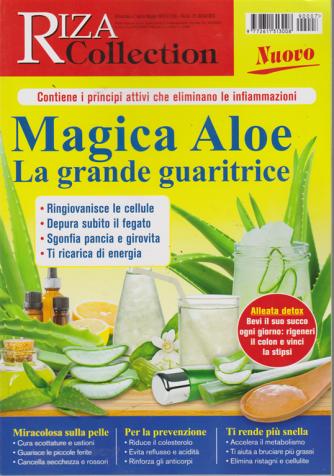 Riza Collection - Magica Aloe - La grande guaritrice - n. 7 - aprile - maggio 2019 - bimestrale -