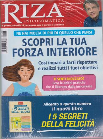 Riza Psicosomatica + il libro I 5 segreti della felicità - n. 473 - mensile - luglio 2020