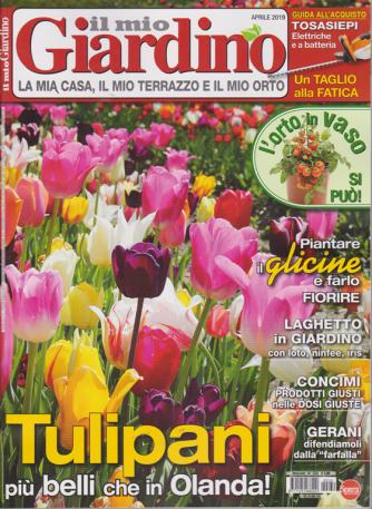 Il Mio Giardino - n. 230 - mensile - aprile 2019 -