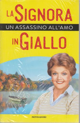 I Libri di Sorrisi Pocket - n. 5 - La signora in giallo - Un assassino all'amo - settimanale - 2/7/2020