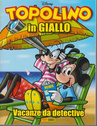 Disney Mix - Topolino In Giallo - n. 6 - Vacanze da detective - bimestrale - luglio 2020