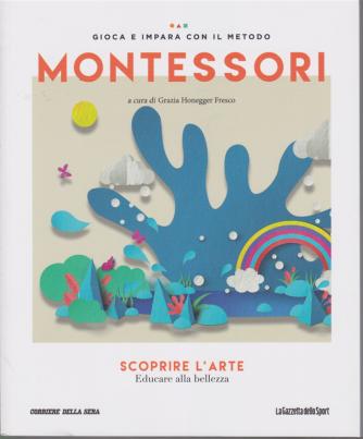 Gioca e impara con il metodo Montessori - Scoprire l'arte - Educare alla bellezza - n. 44 - settimanale