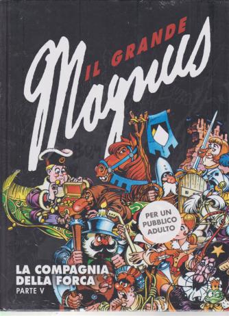 Il grande Magnus - La compagnia della forca - parte V - n. 13 - settimanale -