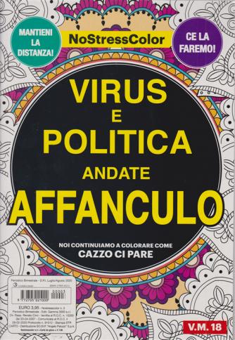 Nostresscolor - Virus e politica andate affanculo - n. 3 - bimestrale - luglio - agosto 2020