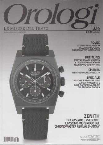 Orologi - n. 336 - giugno - luglio 2020 - mensile - 2 riviste