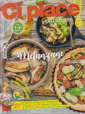 Ci Piace Cucinare ! - n. 178 - settimanale - 7/7/2020