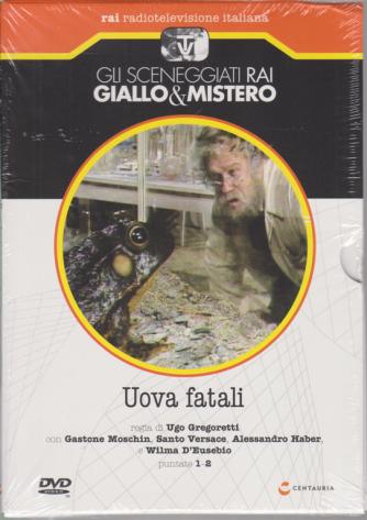 Gli sceneggiati rai Giallo & Mistero - Uova fatali - puntate 1-2 - n. 78 - settimanale - 4/7/2020 -