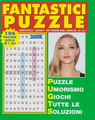Fantastici Puzzle - n. 113 - bimestrale - agosto - settembre 2020 - 196 pagine