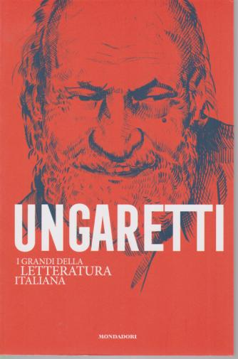 I Grandi della lettaratura italiana - Ungaretti - n. 11 - settimanale -