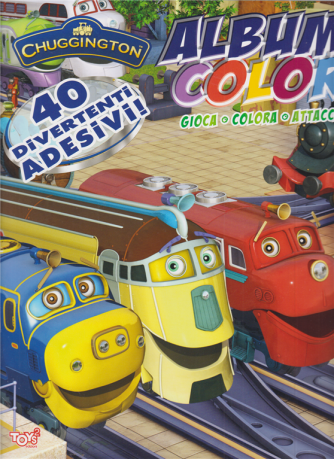 Toys2 Serie Oro - Chuggington - Album color - n. 43 - 25 giugno 2020 -bimestrale