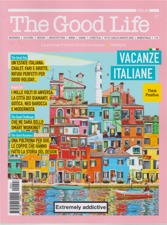 The Good Life - n. 27 - bimestrale - luglio - agosto 2020 -