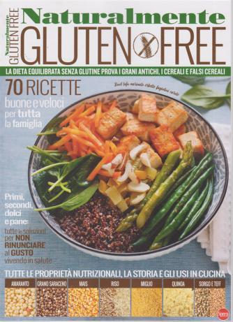 Cucinare con passione - Naturalmente Gluten free - n. 2 - bimestrale - luglio - agosto 2020 -