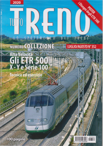 Tutto Treno - n. 352 - luglio - agosto 2020 - mensile - 100 pagine - numero collezione