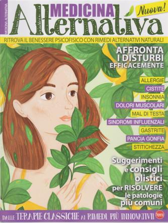 Medicina alternativa - n. 1 - bimestrale - luglio - agosto 2020 -