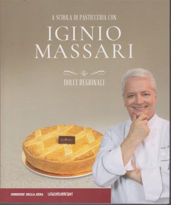 A scuola di pasticceria con Iginio Massari - n. 15 - Dolci regionali - settimanale