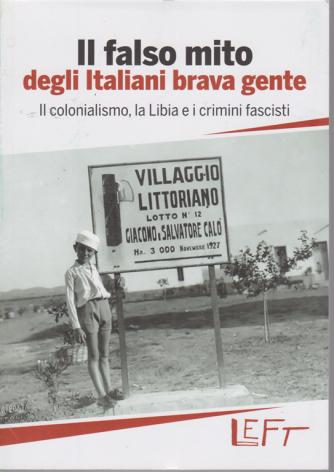 Il falso mito degli italiani brava gente - n. 12 - settimanale - 10/7/2020 -
