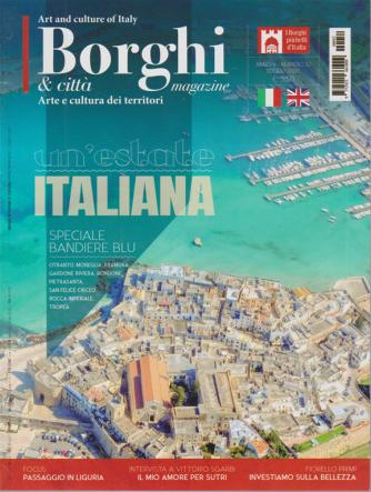 I Borghi  & città Magazine - Un'estate Italiana -n. 52 - luglio 2020 -