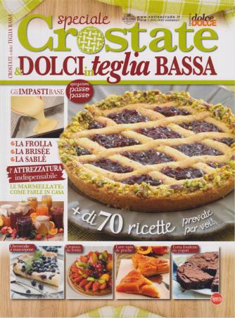 Di dolce in dolce Speciale crostate & dolci in teglia bassa - n. 65 - bimestrale - luglio - agosto 2020 -