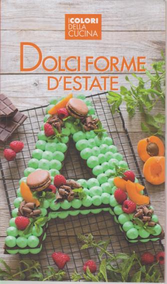 I colori della cucina - Dolci forme d'estate - n. 6