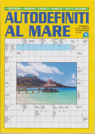 Autodefiniti al mare - n. 315 - agosto - ottobre 2020 -