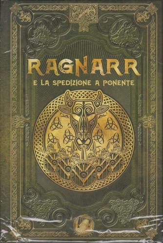 Mitologia Nordica - Ragnarr e la spedizione a ponente - n. 39 - settimanale - 10/7/2020 - copertina rigida