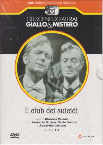 Gli sceneggiati rai Giallo & mistero - Il club dei suicidi - puntate 1-2 - n. 79 - settimanale - 11/7/2020 -