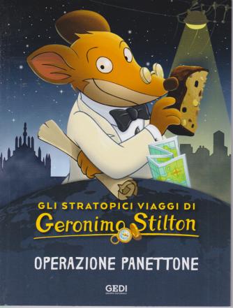 Gli Stratopici viaggi di Geronimo Stilton - Operazione panettone - n. 3 - settimanale - 15/7/2020 -