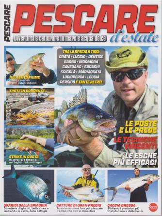 Pesci & Pesca Dolce - Pescare d'estate - n. 15 - bimestrale - 15/7/2020 -