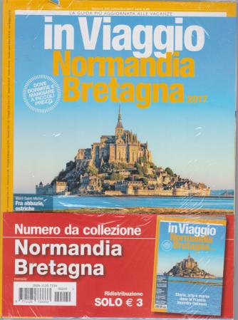 In Viaggio - INormandia Bretagna 2017 - n. 240 .- settembre 2017 -