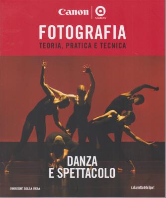 Master Fotografia - Danza e spettacolo - n. 17 - settimanale -