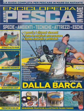 Pesci&Pesca Mare - Enciclopedia della pesca in mare - n. 15 - bimestrale - luglio - agosto 2020 -