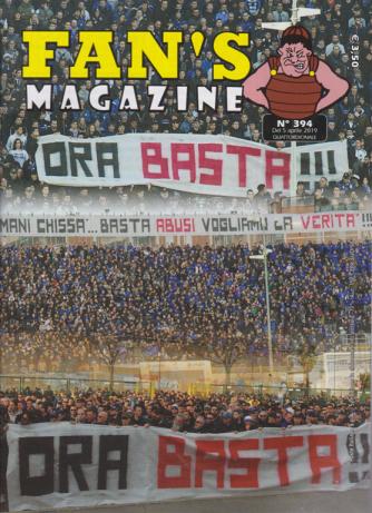 Fan's Magazine - n. 394 - del 5 aprile 2019 - quattordicinale