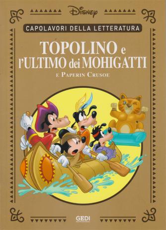 Capolavori della letteratura - Topolino e l'ultimo dei Mohigatti e Paperin Crusoe - n. 19 - 18/7/2020 - settimanale