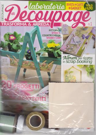 Laboratorio di decoupage - rivista + carte + gadget - n. 1 - mensile - agosto 2020 -