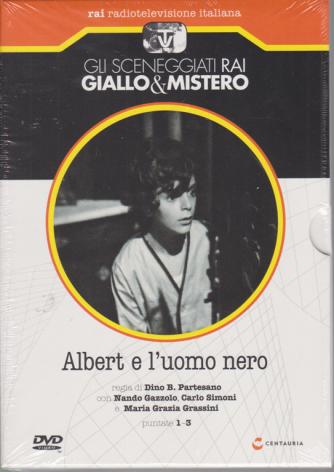 Gli sceneggiati Rai - Giallo & Mistero - Albert e l'uomo nero - puntate 1-3 - n. 80 - 18/7/2020 - settimanale