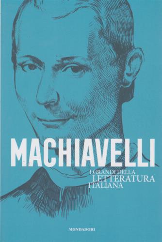 I grandi della letteratura italiana - Machiavelli - n. 13 - 21/7/2020 - settimanale -