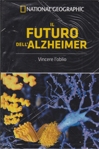 National Geographic - Il futuro dell'Alzheimer - Vincere l'oblio - n. 16 - settimanale - 17/7/2020 - copertina rigida